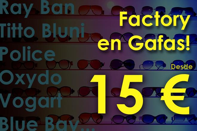 Factory en Gafas!